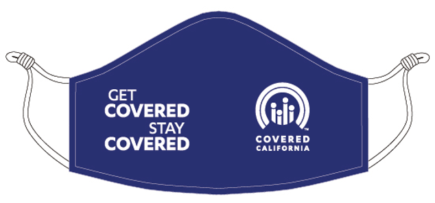 "an example of the ""Get Covered Stay Covered"" mask"